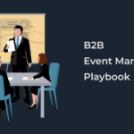 B2B Event Marketing Playbook