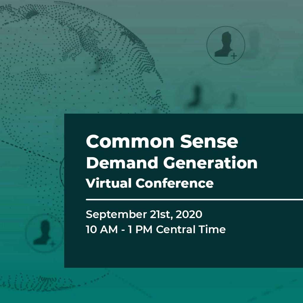 Common Sense Demand Generation Virtual Conference