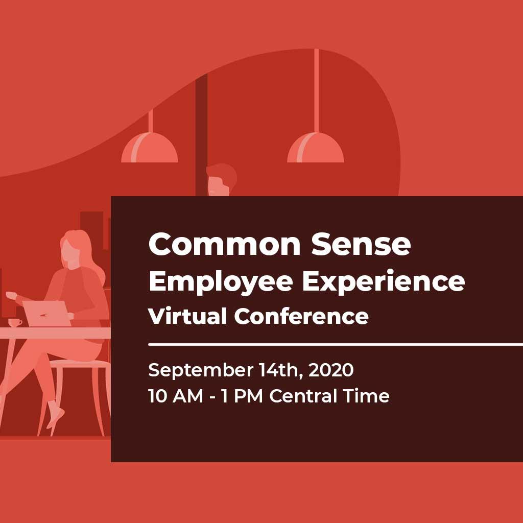 Common Sense Employee Experience Virtual Conference