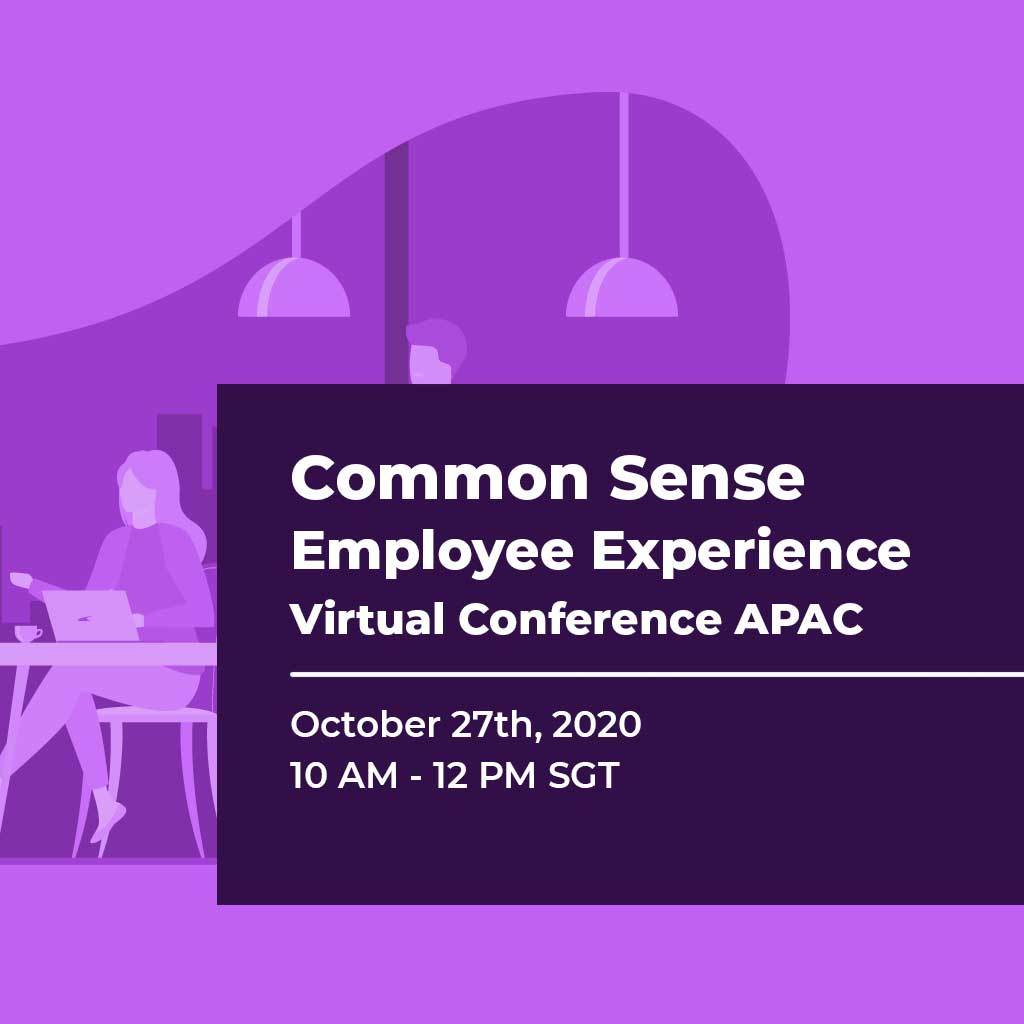 Common Sense Employee Experience Virtual Conference APAC